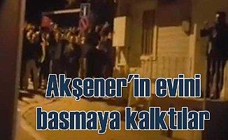 Meral Akşener'in evine gece yarısı baskına mı geldiler?