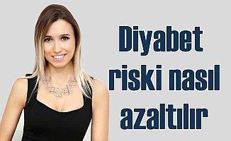 Diyabet riskini azaltan besinler