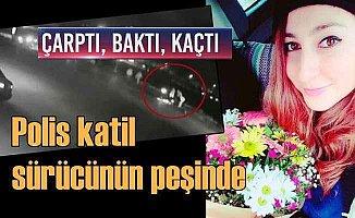 Kübra Kilit'in katili aranıyor; Canavar sürücü vurup kaçmıştı