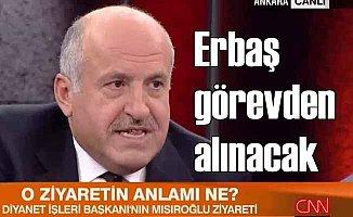 Nazif Okumuş; Ali Erbaş istifa etmezse azledilecek