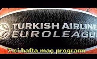 Turkish Airlines EuroLeague 7.hafta maç programı ve puan durumu