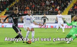 Aytemiz Alanyaspor 0- Beşiktaş 0