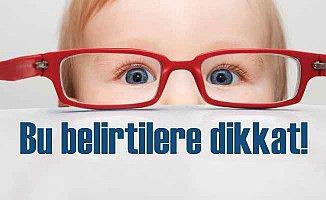 Bebeklerin göz sağlığı için bu belirtilere dikkat
