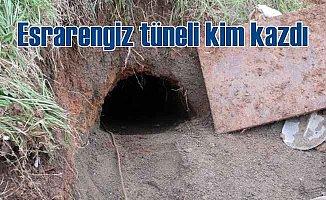 Esrarengiz Tünel; 400 metre kazmışlar