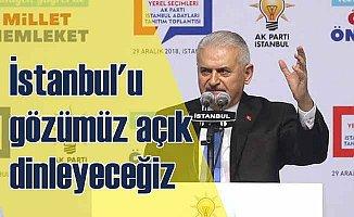 Yıldırım: İstanbul'u gözümüz açık dinleyeceğiz