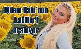Oryantal Didem Uslu cinayeti duyanları dehşete düşürdü