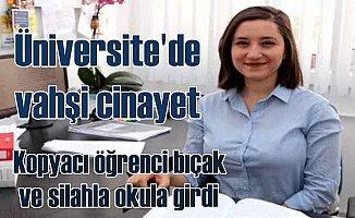 Üniversitede kopya cinayeti: Öğretim üyesi can verdi
