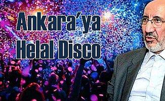 Ankara'da Helal Disco; Dilipak'tan manidar çıkış