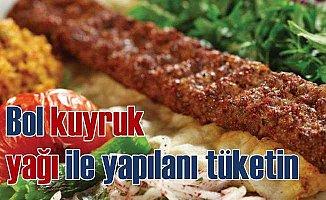 Canan Karatay; Adana'yı kuyruk yağıyla tüketin