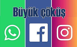 Facebook, Whatsapp ve Instagram'da büyük çöküş