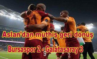 Galatasaray'dan muhteşerm dönüş