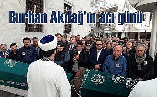 Gazeteci Burhan Akdağ'ın annesi vefat etti