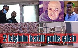 Kuyumcu soygunu; 2 kişiyi öldüren katil polis çıktı