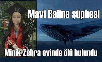 13 yaşındaki Zehra'yı ölüme Mavi Balina mı götürdü