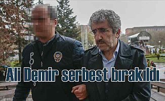 Ali Demir serbest bırakıldı