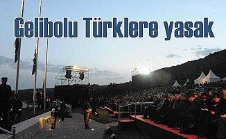 Anzaklar istedi, Türklere Gelibolu yasaklandı