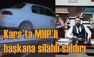 Kars'ta MHP'li başkana silahlı saldırı