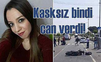 Kasksız motosiklet yolculuğu Özge Varlık'ın ölümüne neden oldu