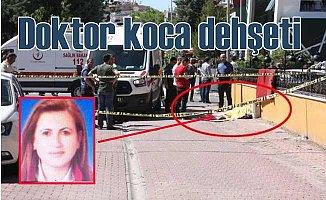 Doktor koca, avukat eşini evinin önünde öldürdü