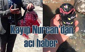 Kayıp Nurcan'dan acı haber 7 gün sonra geldi