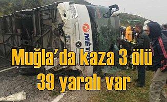 Milas'ta feci kaza, otobüs devrildi, 3 ölü 39 yaralı
