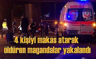 Beşiktaş'ta makas atarak 4 kişiyi öldüren magandalar yakalandı
