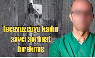 Tecavüzcü Profesör'ü kadın savcı serbest bırakmış