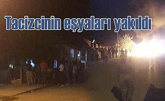 Denizli'de taciz iddiası, tacizcinin evi ateşe verildi