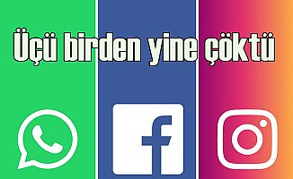 Facebook, Instagram ve Whatsap çöktü