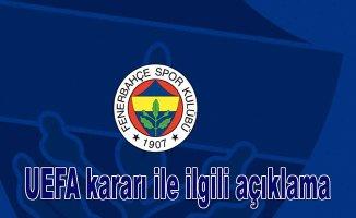 Fenerbahçe'den UEFA kararına ilişkin açıklama