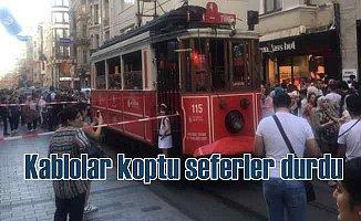 İstiklal Caddesi'nde kablo koptu, tramvay seferleri durdu