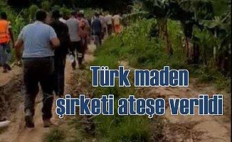 Afrika'da Türk Altın şirketi şantiyesi ateşe verildi