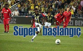 Fenerbahçe'den Süper Lig açılışına süper başlangıç