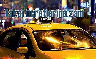 Taksi ücretlerine yüzde 25 zam geldi