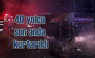 Yolcu otobüsü alev aldı, 40 kişi ölümden döndü