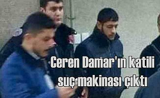 Ceren Damar'ın katili şantajcı çıktı