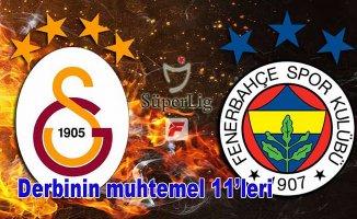 Galatasaray, Fenrbahçe derbisi muhtemel 11'ler