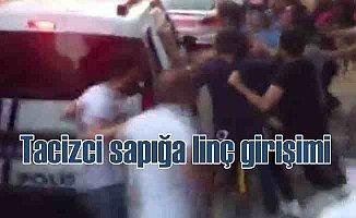 Tacizci sapığa linç girişimini polis güçlükle önledi