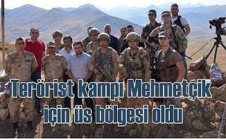 Teröristlerin kampı Mehmetçik için üs bölgesi oldu