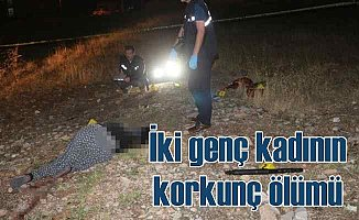 Adıyaman'da 2 kadın vahşice öldürüldü
