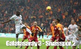Gslatasaray nefes aldı,Galatasaray 3- Sivasspor 2