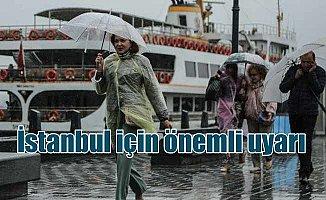İstanbul ve Marmara Bölgesi için önemli uyarı