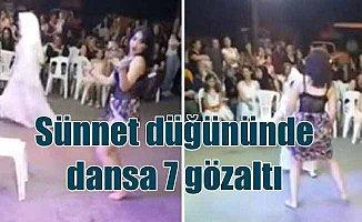 Sünnet düğününde twerk dansına 7 gözaltı