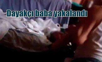 Tuğba'yı hastanelik eden dayakçı baba gözaltına alındı