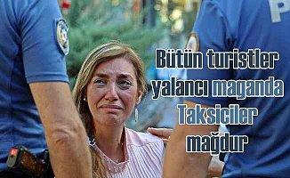 Antalya'da taksici maganda kadın turisti ağlattı