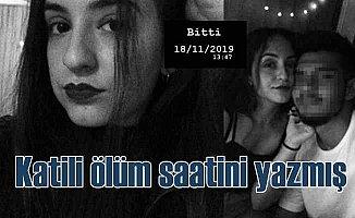 Güleda Cankel cinayeti, katili ölüm saatini yazmış