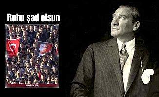 Mustafa Kemal Atatürk'ü saygı ve minnetle anıyoruz