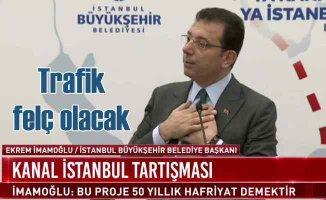 İmamoğlu | Kanal İstanbul ile şehir trafiği felç olacak
