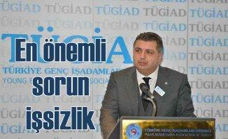 TÜGİAD | İşsizlik yüzde 14 ile Türkiye'nin en önemli sorunu