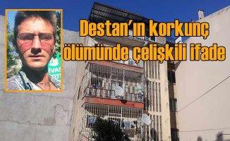 Destan Arda cinayeti | Arkadaşları çelişkili ifade vermiş